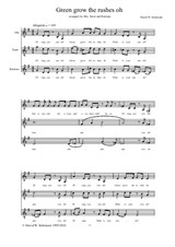 Green Grow the rushes oh - arranged for alto, tenor and baritone