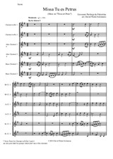 Missa Tu Es Petrus (Mass on 'Thou art Peter') arranged for clarinet choir or clarinet sextet